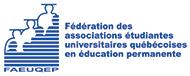 FAEUQEP - Fédération des associations étudiantes universitaires québécoises en éducation permanente